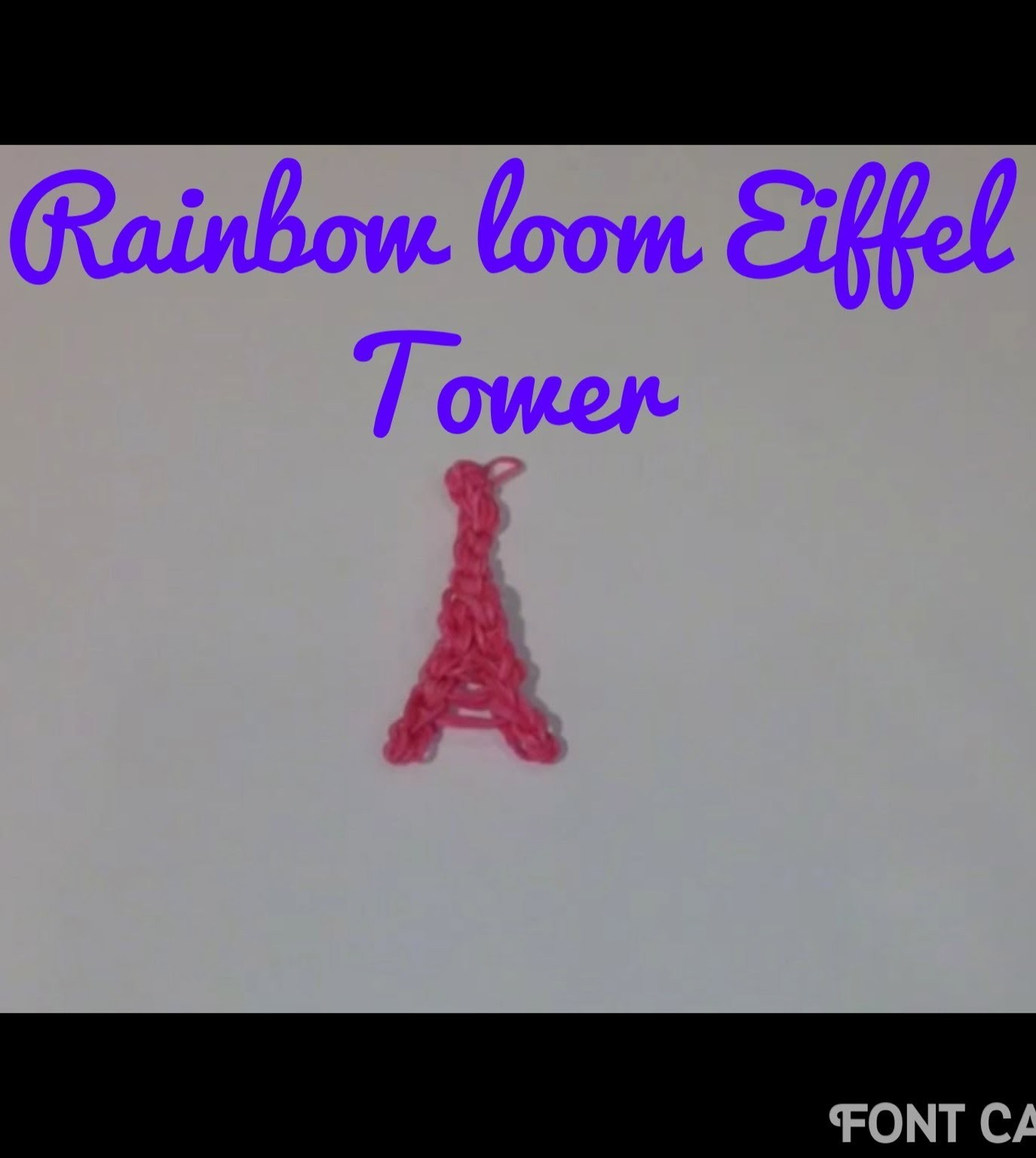 Eiffel Tower: Rainbow loom: How to make.tutorial