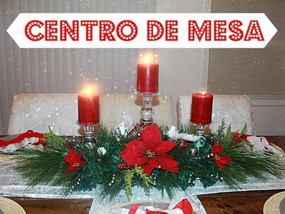 How to do a Christmas Centerpiece- DIY centro de mesa para navidad