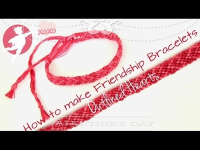 How To Make Friendship Bracelets ♥ Outlined Hearts