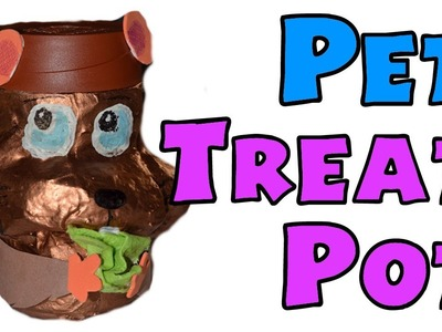 HOW TO: PET TREAT POT ~ aka Creepy Looking Squirrel!