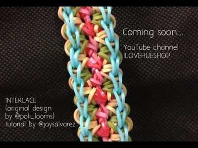 INTERLACE loom tutorial by @jaysalvarez for ILOVEHUESHOP