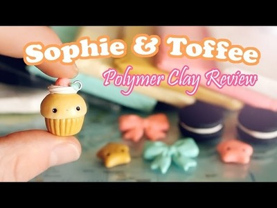 NEW Sophie and Toffee Polymer Clay Review.Demo
