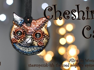 Steampunk-ish Alice In Wonderland: Cheshire Cat [TUTORIAL]