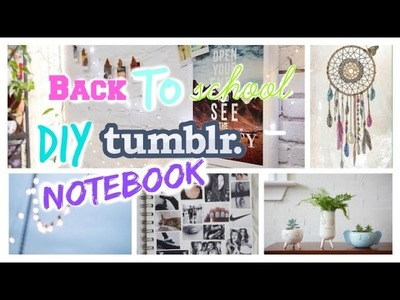 Back To School DIY Tumblr Notebooks