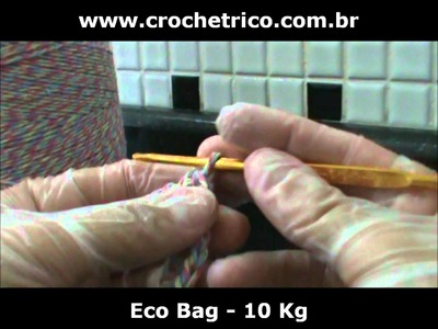 CROCHÊ - Eco Bag EuroRoma - Parte 01.05