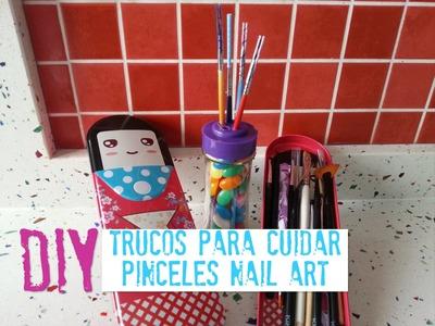 DIY +  Cuidados y trucos pinceles nail art