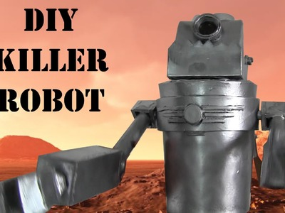 DIY Killer Robot