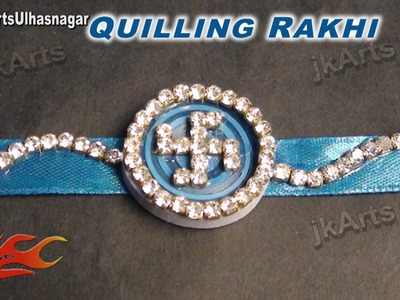 DIY Paper Quilling  kundan Rakhi for Raksha Bandhan | How to make |  JK Arts 603