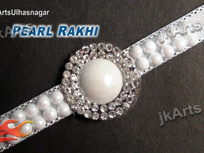 DIY Pearl Diamond Rakhi for Raksha Bandhan | How to make |  JK Arts  607