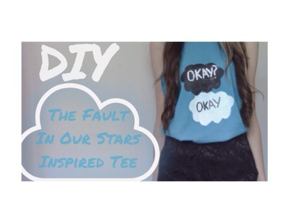 DIY The Fault in our Stars Tee!