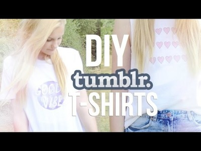 DIY | Tumblr Inspired T-shirts