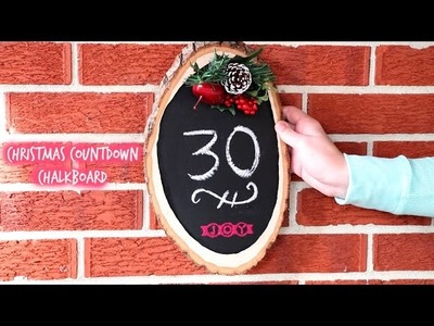 ❅ Easy DIY Christmas Countdown Chalkboard ❅