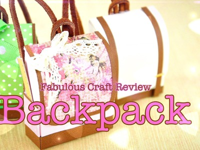 Fabulous Craft Review:  Doll Backpack
