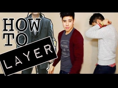 HOW TO: LAYER CLOTHING | FASHION LOOKBOOK | JAIRWOO