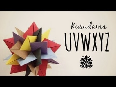 How to make a Kusudama UVWXYZ (Francesco Mancini)