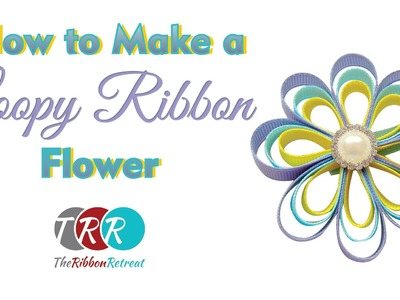How to Make a Loopy Ribbon Flower - TheRibbonRetreat.com