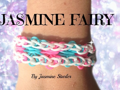 JASMINE FAIRY Original Rainbow Loom Tutorial