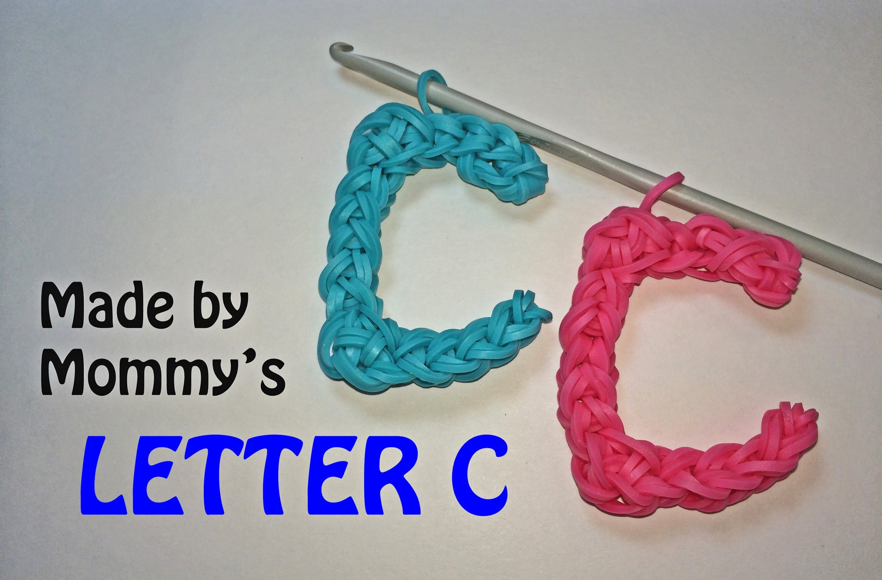 Letter C Without the Rainbow Loom