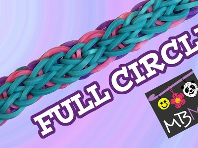 NEW Full Circle Bracelet on the Rainbow Loom
