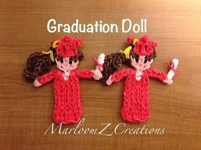 Rainbow Loom: Graduation Doll - Cap and Gown