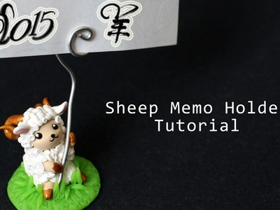 Sheep Memo Holder Polymer Clay Tutorial