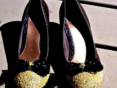 TOTM: How to Revamp your shoes. Glitter your shoes tutorial !