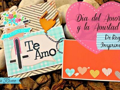 Dia del Amor y la amistad, Y DE REGALO 3 Imprimibles
