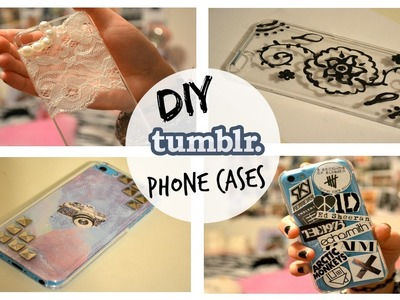DIY Tumblr Inspired Phone Cases
