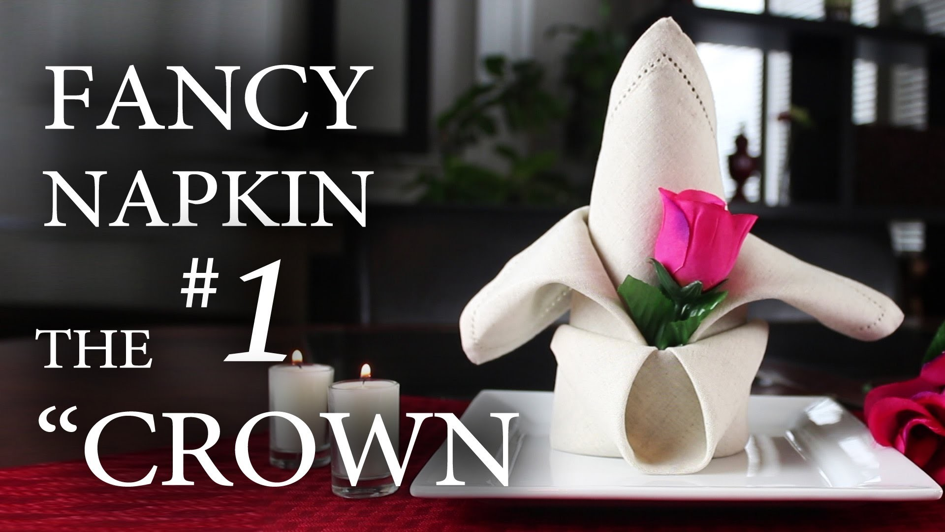 "Fancy Napkin #1 - The ""Crown"""