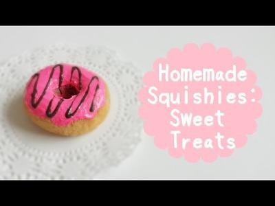 Homemade Squishies: Sweet Treats