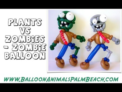 How To Make A Zombie Balloon Like Plants vs Zombies - Balloon Animals Palm Beach