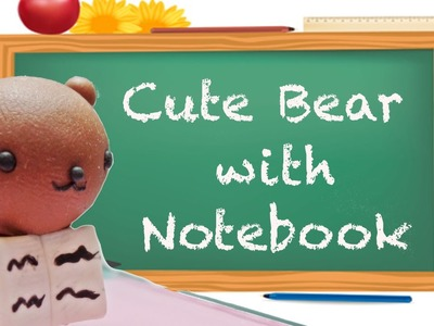 Cute Bear with a Notebook Polymer Clay Tutorial