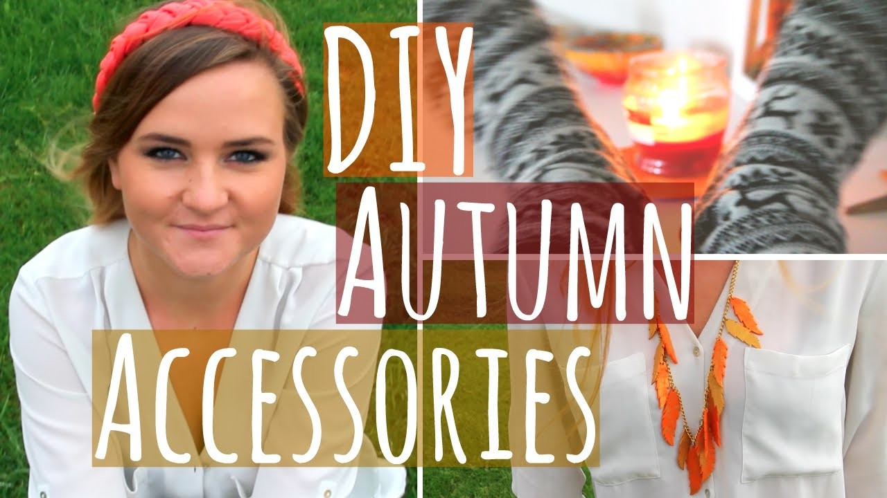 DIY Autumn.Fall Accessories & Clothes