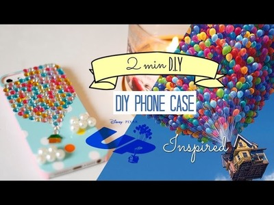 DIY Phone Case: Up Movie Inspired | 2 Minutes DIY - DIY Capinha de celular do UP