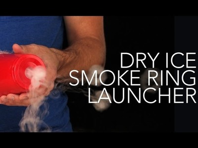 Dry Ice Smoke Ring Launcher - Sick Science! #007