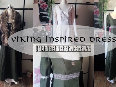 Making a Viking. Medieval inspired Dress