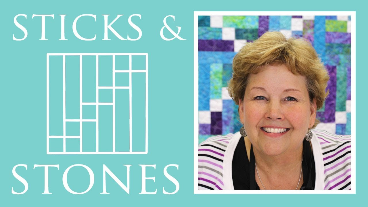 The Sticks and Stones Quilt: Easy Quilting Tutorial with Jenny Doan of Missouri Star Quilt Co