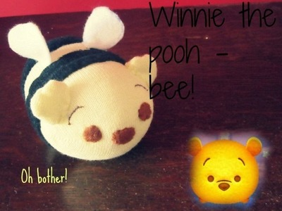 Winnie the Pooh bee tsum tsum tutorial   Tiny Sparkles