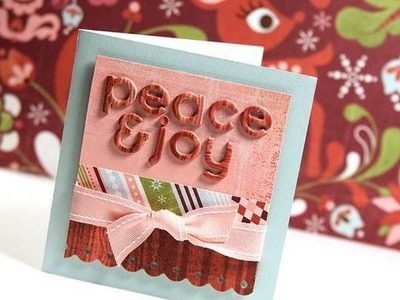 Day 22 - Holiday Card Series - Peace & Joy