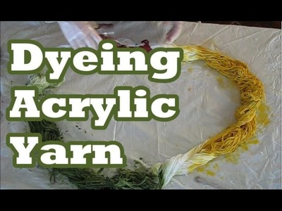 Dyeing Acrylic Yarn Sheepishly Sharing 2014 11 4 #93