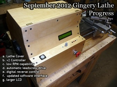 Gingery Lathe Cover, v2 Controller, Leadscrew Drive, and more!