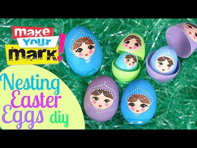 How to: Nesting Easter Eggs