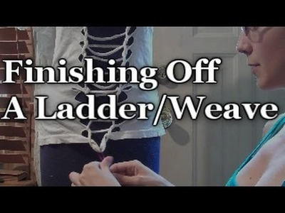 T-Shirt Recon: Finishing Off a Ladder.Weave
