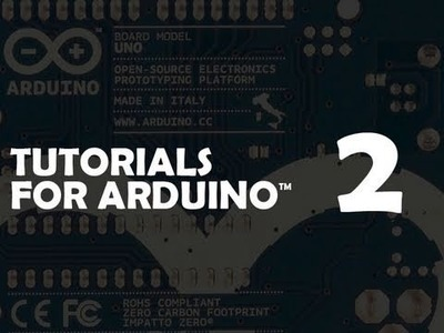 Tutorial 02 for Arduino: Buttons, PWM, and Functions