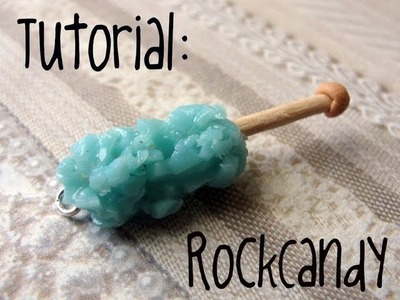 Tutorial : Rock Candy! :)