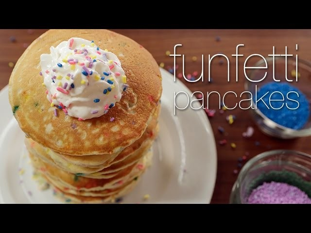 Funfetti Pancakes Worth Waking Up For.