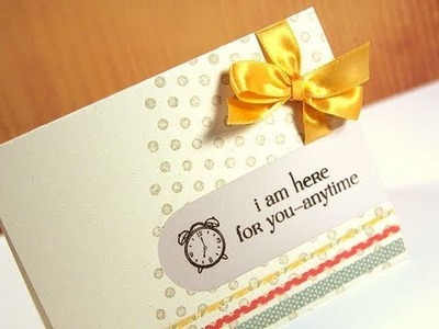 Here For You Anytime - Make a Card Monday #125