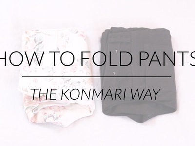 How to Fold Pants | KonMari Method by Marie Kondo