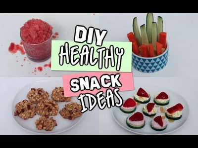 DIY Healthy Snacks For Spring.Summer!