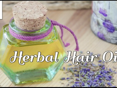 DIY Herbal Hair Oil